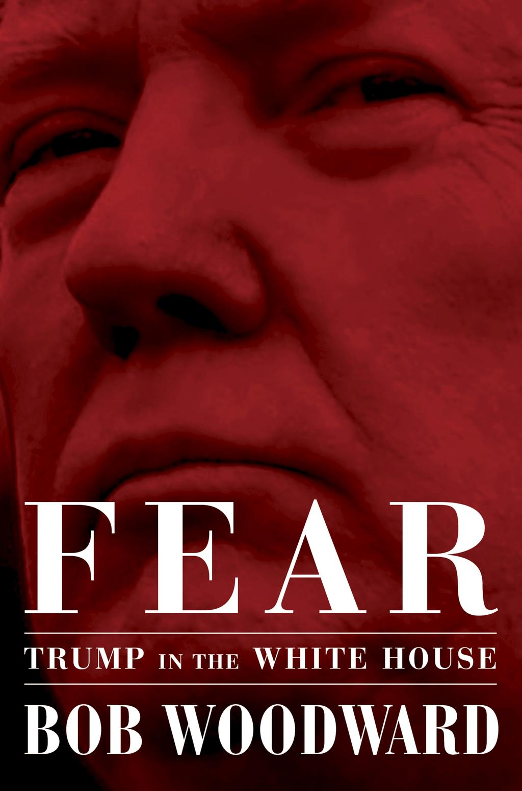 «Fear: Trump in the White House» du journaliste Bob Woodward