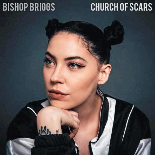 « Dream » ; Bishop Briggs (Church Of Scars)