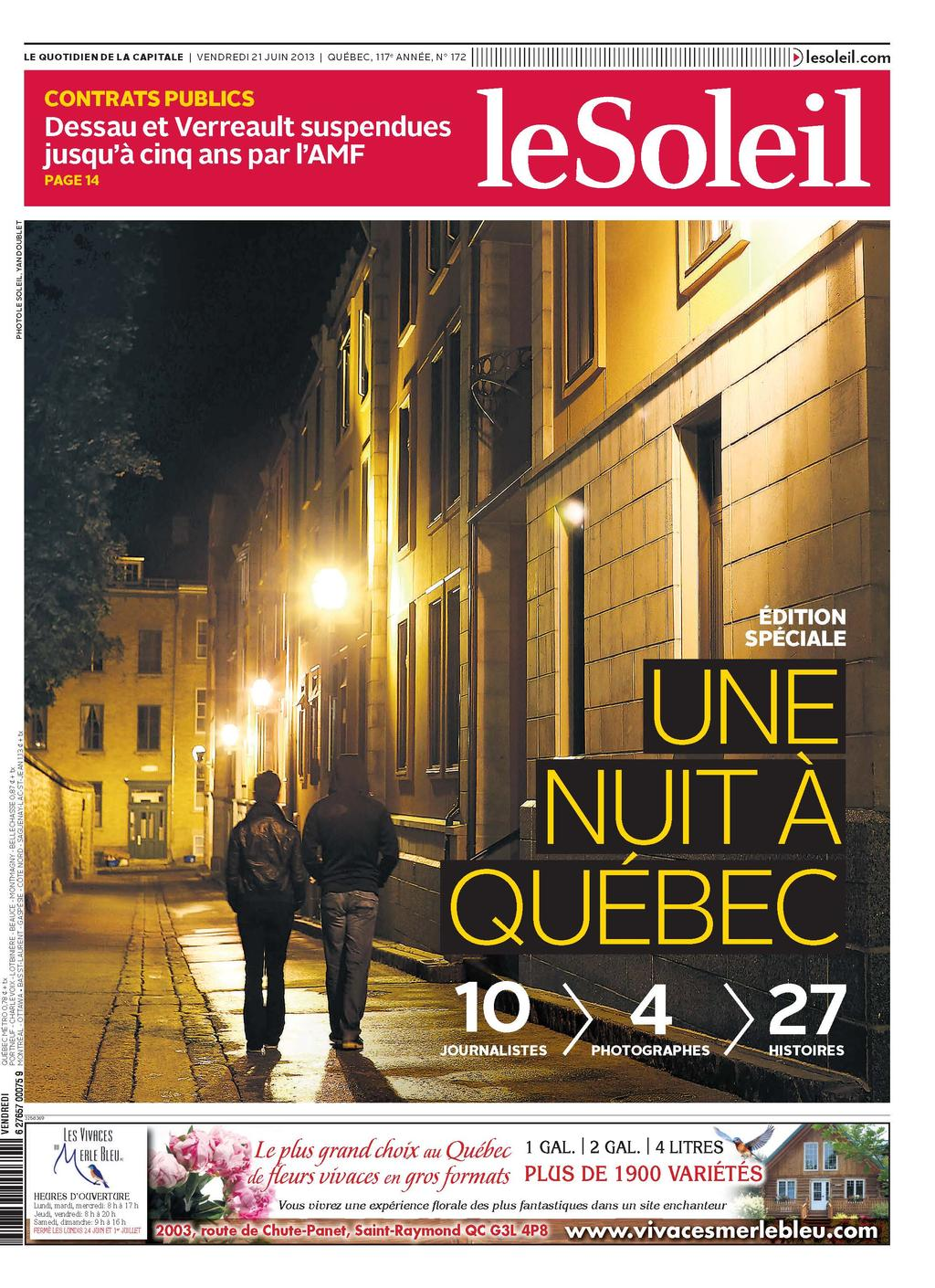 Ce dossier de 12 pages, auquel ont participé dix journalistes et quatre photographes, a remporté le Prix d'excellence 2013 de la Society of Newspaper Design. Design graphique : Pascale Chayer et Alain Chouinard. Direction artistique : Linda Larouche.