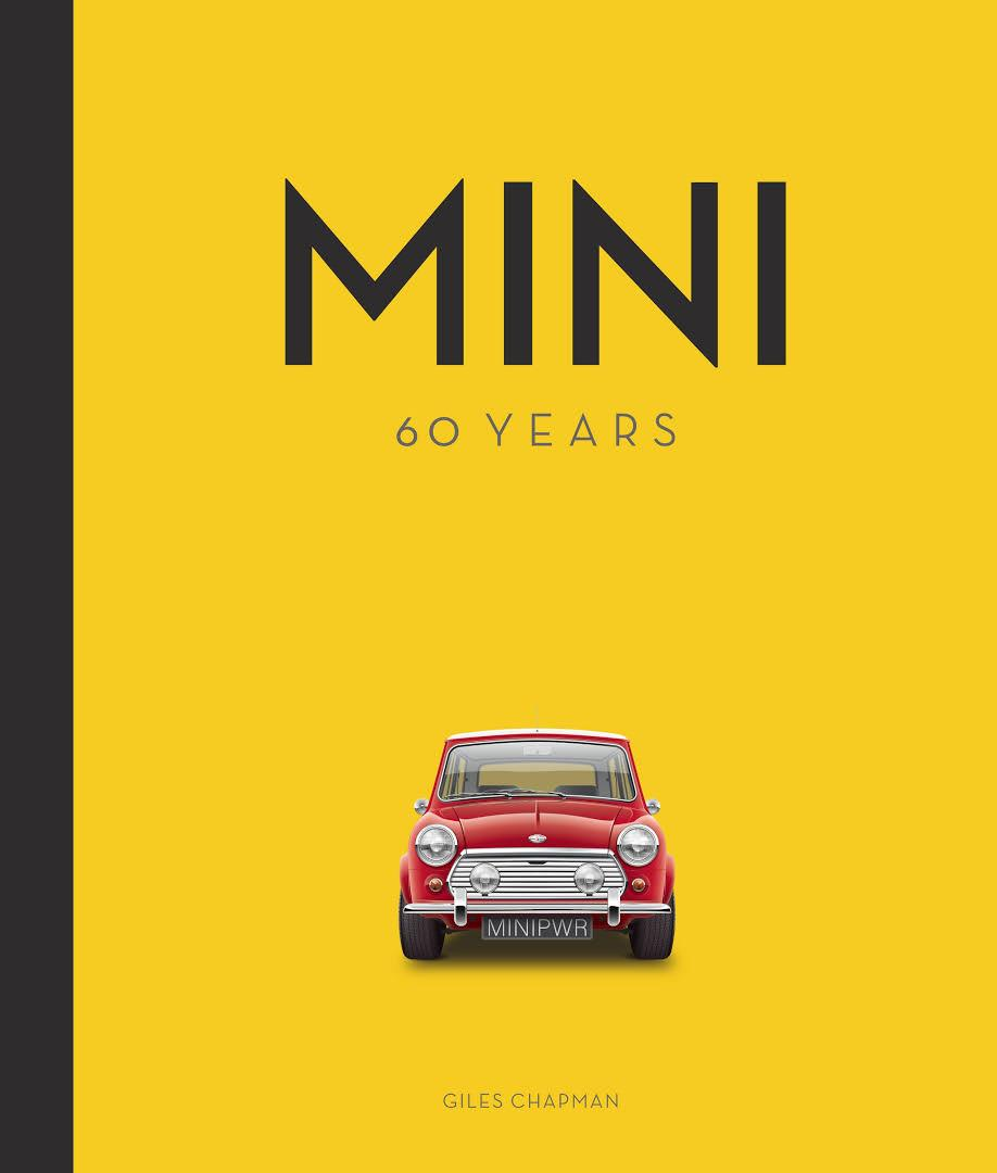 «Mini, 60 years» de Giles Chapman