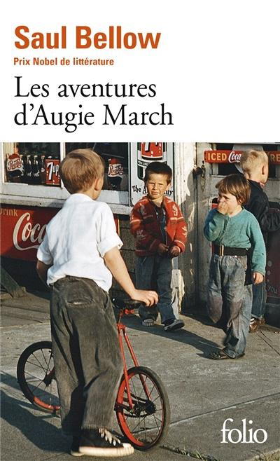 <em>Les aventures d'Augie March, </em>Saul Bellow