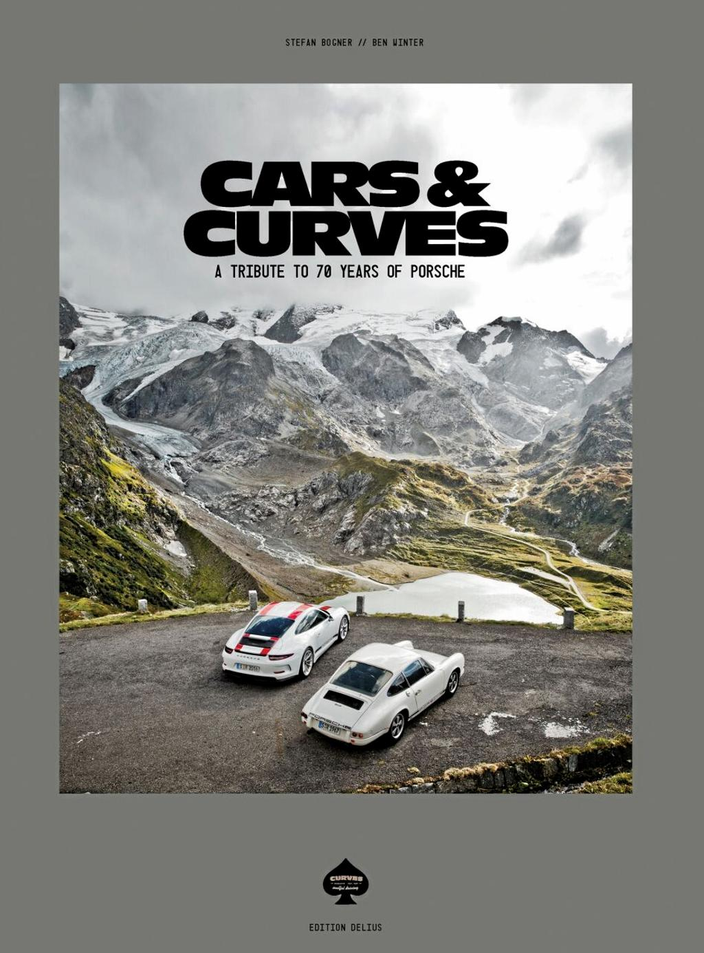 «Cars & Curves: A tribute to 70 Years of Porsche»